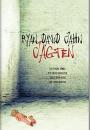 Ryan David Jahn: Jagten