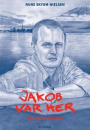 Rune Skyum-Nielsen: Jakob var her – Bogen om Ejersbo