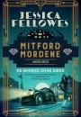 Jessica Fellowes: Mitford-mordene: De smukke unge døde