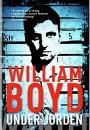 William Boyd: Under jorden