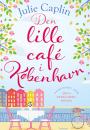 Julie Caplin: Den lille café i København