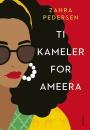 Zahra Pedersen: Ti kameler for Ameera