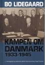 Bo Lidegaard: Kampen om Danmark 1933 – 1945