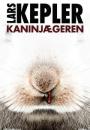 Lars Kepler: Kaninjægeren