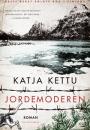 Katja Kettu: Jordemoderen