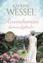 Katrine Wessel: Rosenhavens hemmelighed