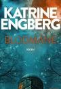 Katrine Engberg: Blodmåne