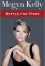 Megyn Kelly: Settle for more