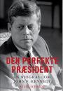 Regin Schmidt: Den perfekte præsident