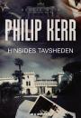 Philip Kerr: Hinsides tavsheden