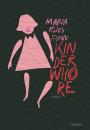 Maria Kjos Fonn: Kinderwhore