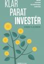Emma Bitz, Laura Hardahl, Anna-Sophie Hartvigsen og Caroline Stasig: Klar, parat, invester