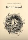 Charlotte Bork Høvsgaard: Kornmod