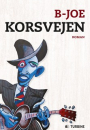 B-Joe: Korsvejen