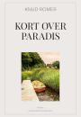 Knud Romer: Kort over paradis