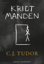 C.J. Tudor: Kridtmanden