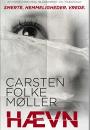 Carsten Folke Møller: Hævn