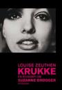 Louise Zeuthen: Krukke. En biografi om Suzanne Brøgger