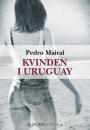 Pedro Mairal: Kvinden i Uruguay