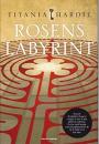Titania Hardie: Rosens Labyrint