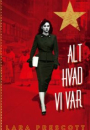 Lara Prescott: Alt hvad vi var