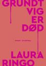 Laura Ringo: Grundtvig er død