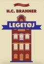 H.C. Branner: Legetøj