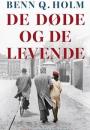 Benn Q. Holm: De døde og de levende