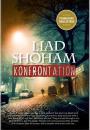 Liad Shoham: Konfrontation
