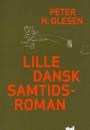 Peter H. Olesen: Lille dansk samtidsroman