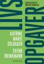 Katrine Marie Guldager og Svend Brinkmann: Livsopgaver – samtaler om det moderne menneske