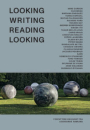 Georgi Gospodinov m.fl.: Looking Writing Reading Looking. Forfattere om kunst fra Louisianas samling