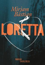 Mirjam Bastian: Loretta
