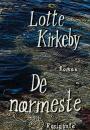 Lotte Kirkeby: De nærmeste