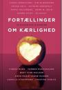 Diverse forfattere: Fortællinger om kærlighed