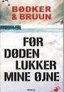 Bødker & Bruun: Før døden lukker mine øjne