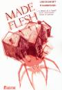 Lars Kramhøft og Tom Kristensen: Made Flesh