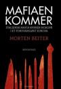 Morten Beiter: Mafiaen kommer