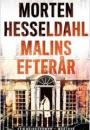 Morten Hesseldahl: Malins efterår