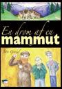 Jytte Grådal: En drøm af en mammut