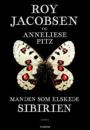 Roy Jacobsen & Anneliese Pitz: Manden der elskede Sibirien