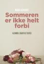 Maria Gerhardt: Sommeren er ikke helt forbi