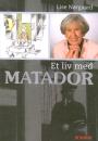 Lise Nørgaard: Et liv med Matador