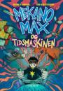 Brian P. Ørnbøl: Mekano Max og tidsmaskinen
