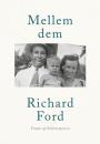 Richard Ford: Mellem dem
