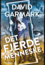David Garmark: Det fjerde menneske