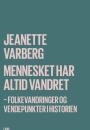 Jeanette Varberg: Mennesket har altid vandret