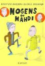 Kim Fupz Aakeson + Rasmus Bregnhøi: Mogens og Mahdi