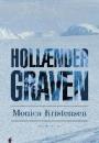 Monica Kristensen: Hollændergraven