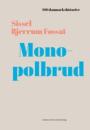 Sissel Bjerrum Fossat: Monopolbrud